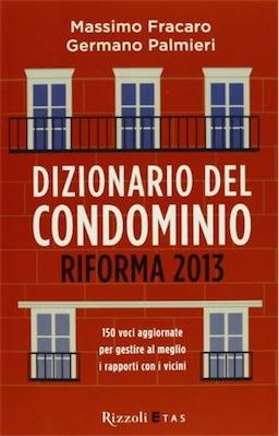 Manuale Fracaro Palmieri - La Riforma del Condominio (2013) Ita