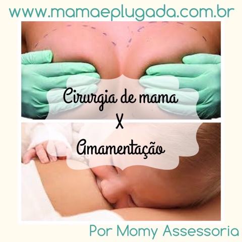 Amamentação e cirurgia mamária