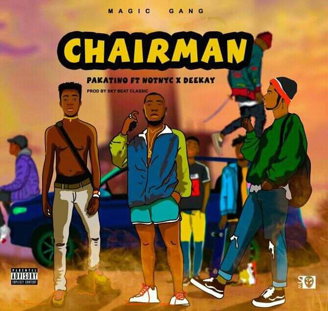 Download Song:  Pakatino - Chairman feat Notnyc & Deekay (Produced by Sky Beatz Classic). Mp3