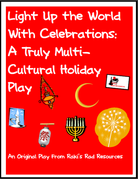 Light up the world with celebrations - a multicultural holiday play script - free download from Raki's Rad Resources.