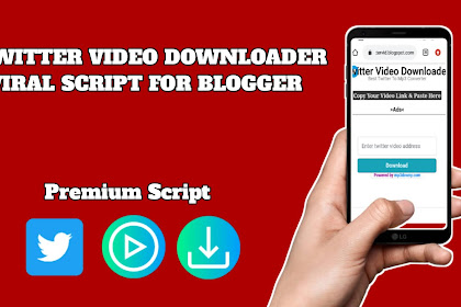 Twitter Video Downloader Viral Script For Blogger 2020