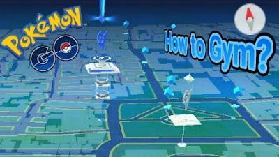 Bermain Gym di Pokemon Go sangatlah penting Panduan Bermain Gym di Pokemon Go