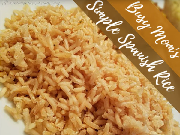 Busy Mom's Simple Spanish Rice