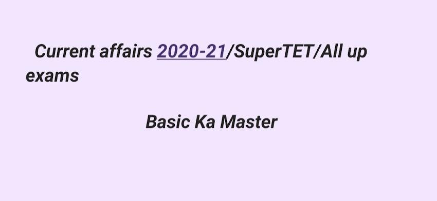 current affairs 2020 -2021