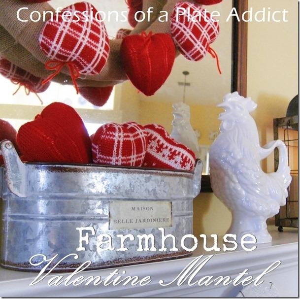CONFESSIONS OF A PLATE ADDICT Farmhouse Valentine Mantel