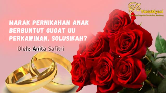 Marak Pernikahan Anak Berbuntut Gugat UU Perkawinan, Solusikah?