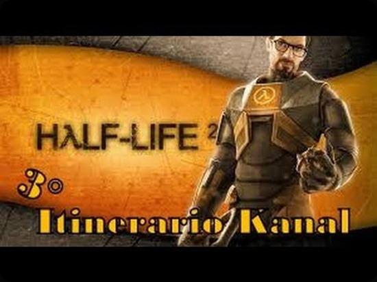 Itinerario Kanal.Half-Life2