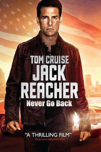 Jack Reacher Never Go Back -  Không Quay Đầu