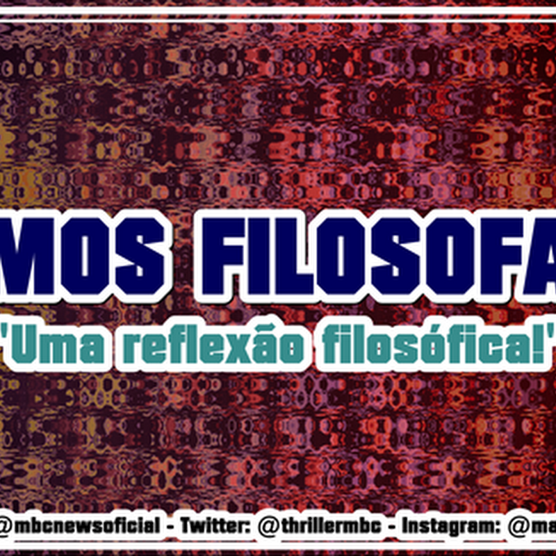 #FILOSOFANDO : Não existe receita pronta para ter uma vida boa