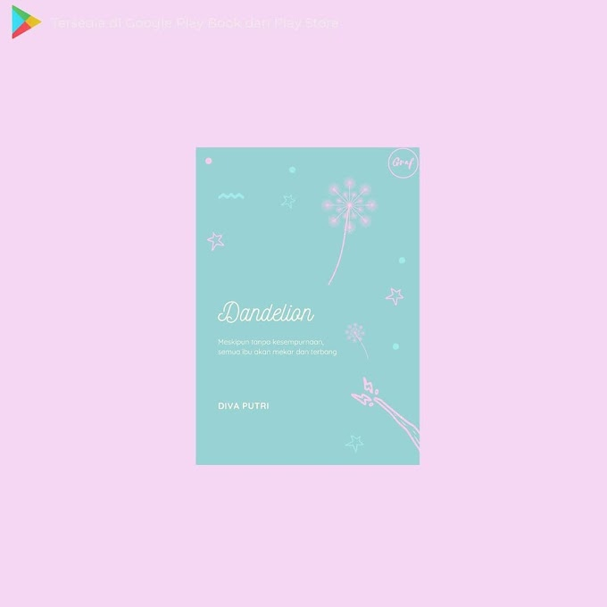 Kumpulan Cerpen Dandelion