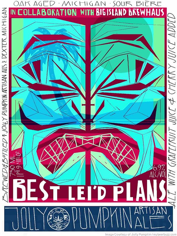 Jolly Pumpkin & Big Island Brewhaus Collaborate On Best Lei'd, Plans, Best Lei'd Plans & Problem No Problem