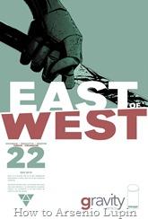 Actualización 31/08/2016: Se agregan los número #21 y #22 de East of West, por TarkuX y Cucaracho de la pagina de Facebook G-Comis. La guerra entre naciones llega a East of West.