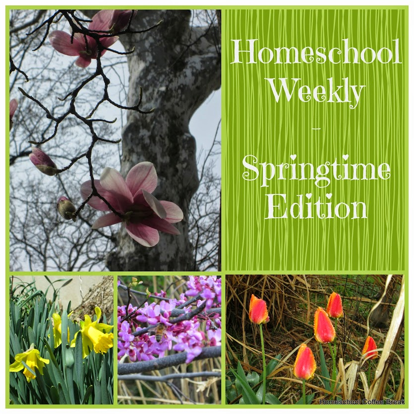 Homeschool Weekly - Springtime Edition @ kympossibleblog.blogspot.com