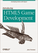 Introducing HTML5 Game Development