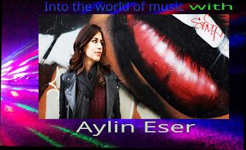 Music world - Aylin Eser