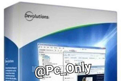 How to Download And Install Devolutions Remote Desktop Manager Enterprise Edition v2019.1.39.0 For PC