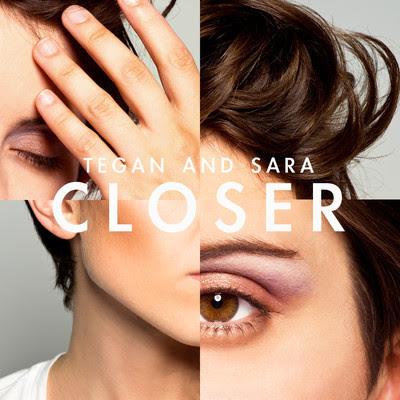 Tegan and Sara - Closer Lyrics