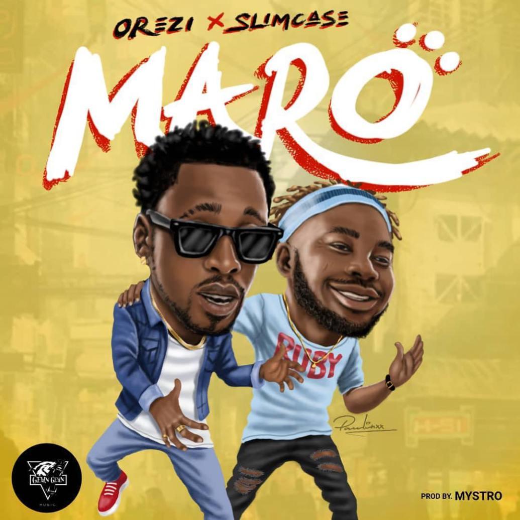 Orezi – Maro ft  Slimcase