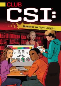 The Case of the Digital Deception By Ellie O'Ryan