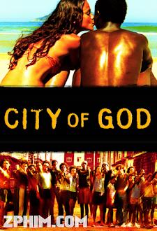 Thành Phố Của Chúa Trời - City of God (2002) Poster