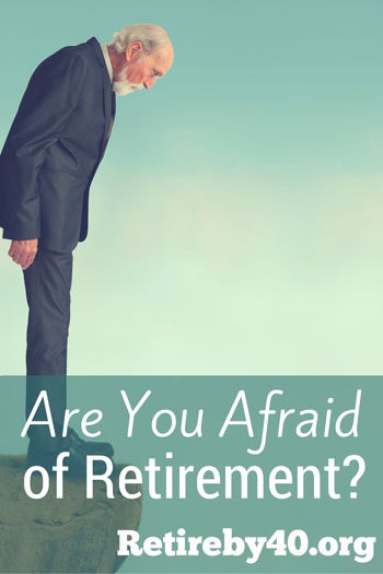Are You Afraid of Retirement?