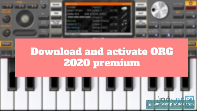 Download and activate ORG 2020 premium mod for Android