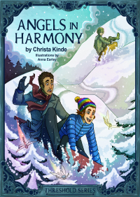 Angels in Harmony By Christa J. Kinde