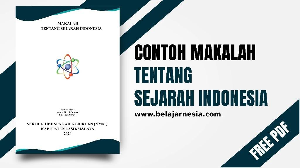 Contoh Makalah Makalah Sejarah Indonesia Dan Gambarnya Pdf Gratis Download Belajarnesia Com