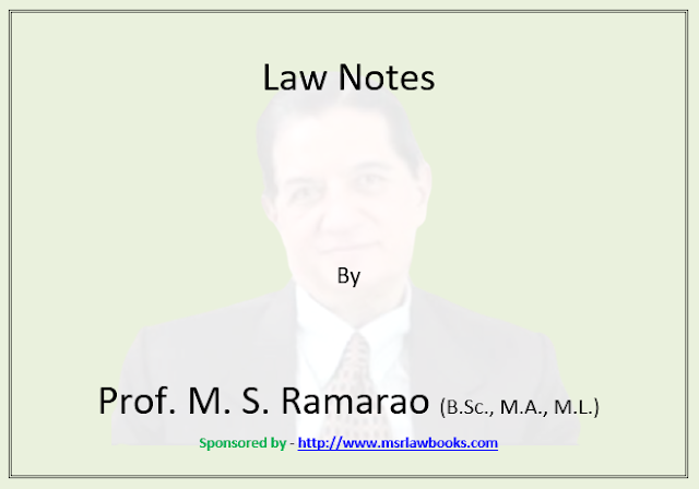 Free Law Notes by Prof. M. S. Ramarao | Sponsored by MSR Law Books
