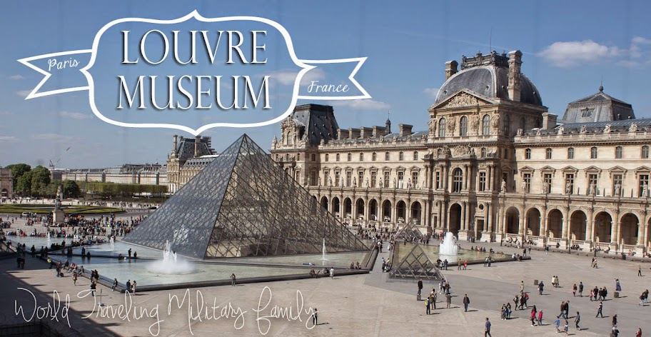 Louvre museum paris france world traveling military family