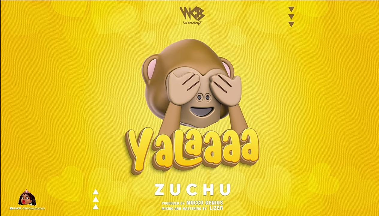 Audio: Zuchu - yalaa    Mp3 Download