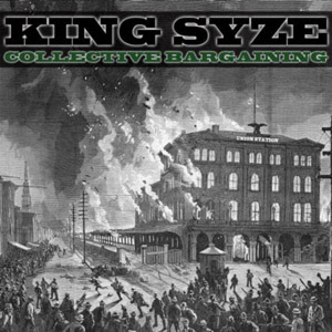 King Syze – Collective Bargaining