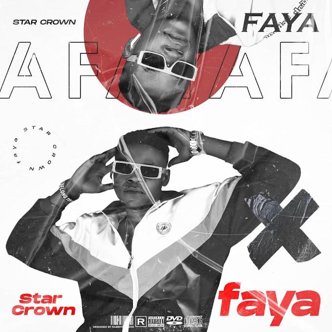 #NewMusic: Star Crown - Faya (Prod. Koboko) @iamstar_crown