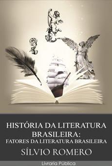 História da Literatura Brasileira - Sílvio Romero