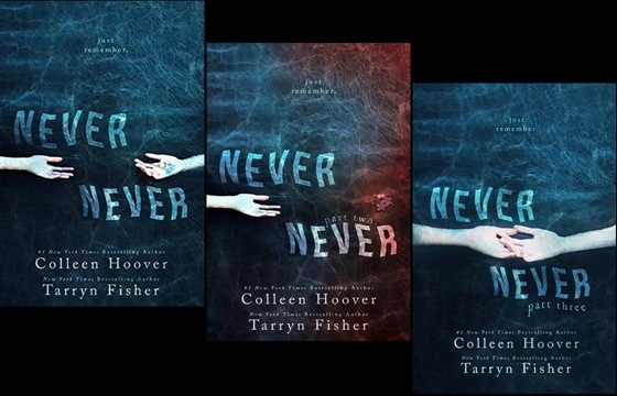 Never Never trilogy by Colleen Hoover and Tarryn Fisher
