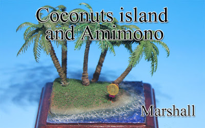 Coconut island & Amimono -Marshall Islands-