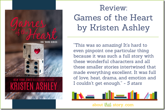 Review: Games of the Heart by Kristen Ashley | About That Story