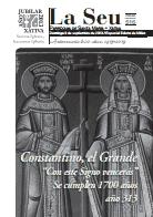"""Hoja Parroquial Nº516: Constantino, el Grande  """"Con este Signo vencerás""""  Se cumplen 1700 años año 313. Iglesia Colegial Basílica de Santa María de Xàtiva. Sexto centenario de su erección."""