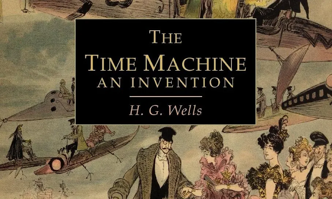 Book Review - The Time Machine by H.G Wells