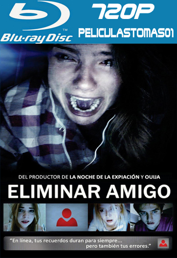 Eliminar Amigo (Unfriended) (2015) (BRRip) BDRip m720p