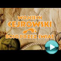 """Wojciech Cejrowski - Boso przez świat - naciśnij play, aby otworzyć stronę z odcinkami programu """"Boso przez świat"""" (odcinki online za darmo)"""
