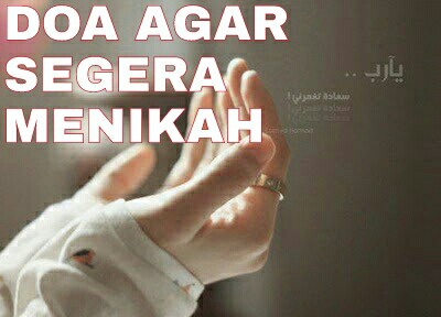 Doa Agar Bisa Segera Menikah