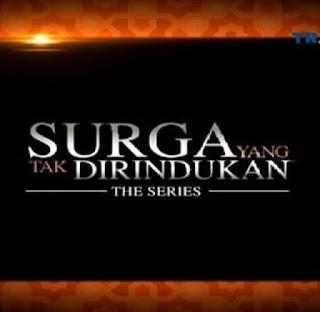 sinopsis cerita sinetron surga yang tak dirindukan the series trans tv