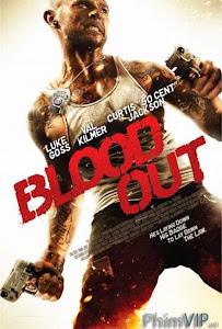 Đẫm Máu - Blood Out poster