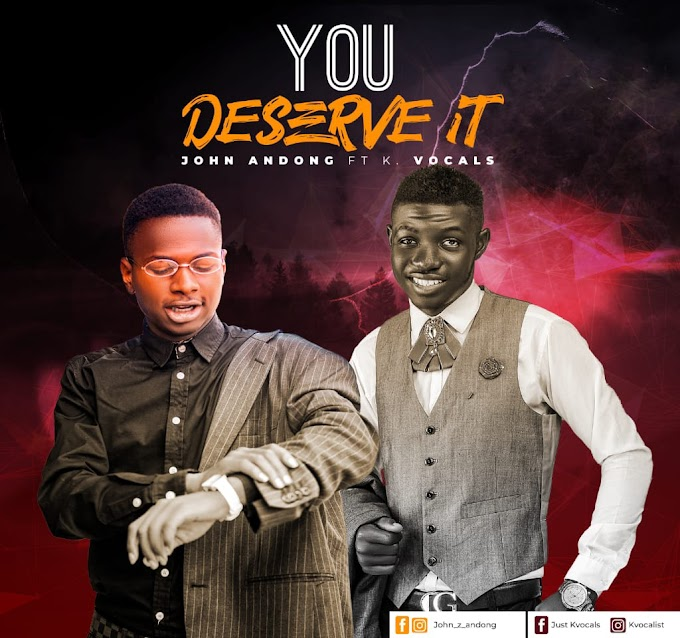 Brand New Single: John Andong - 'You Deserve It' (feat. K Vocals)