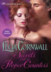 Secrets of a Proper Countess By Lecia Cornwall