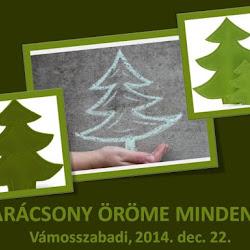 Karácsony Vámosszabadi 2014. dec. 22.
