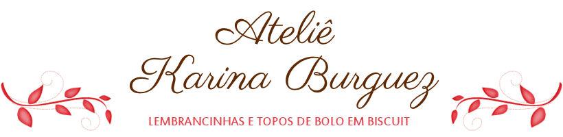 Ateliê Karina Burguez