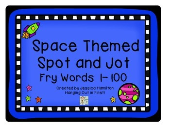 https://www.teacherspayteachers.com/Product/Space-Themed-Spot-and-Jot-Fry-Words-1-100-1752277