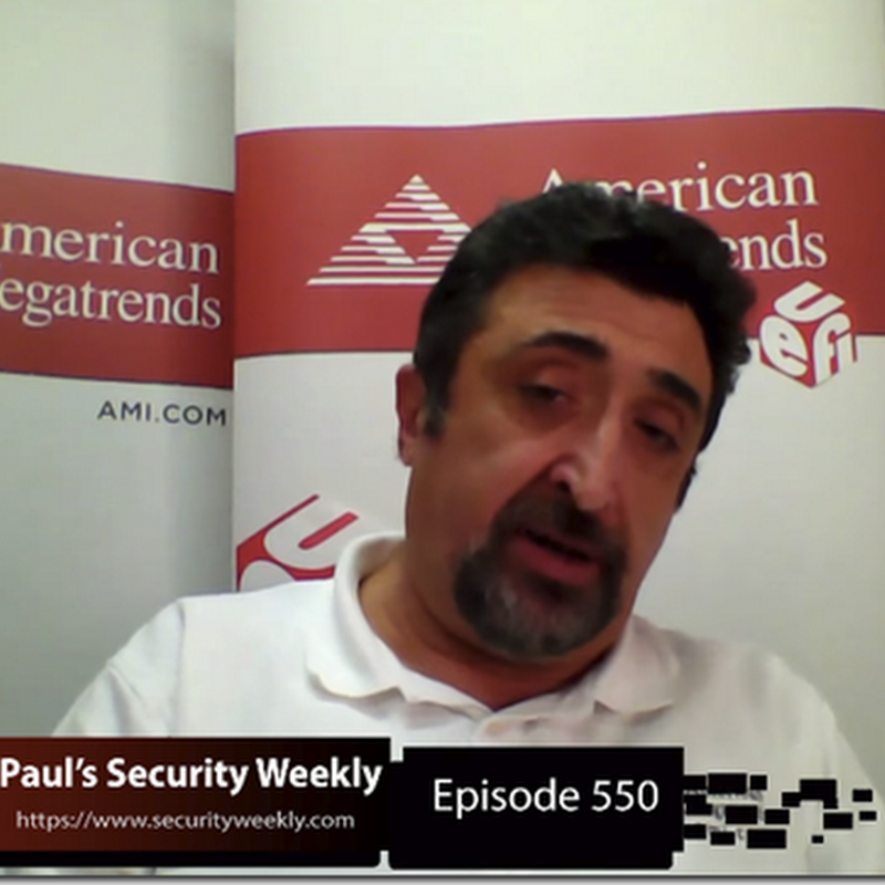 UEFI Luminaries StefanoR and DickW on Security Weekly